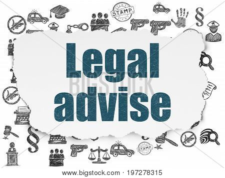 Law concept: Painted blue text Legal Advise on Torn Paper background with  Hand Drawn Law Icons