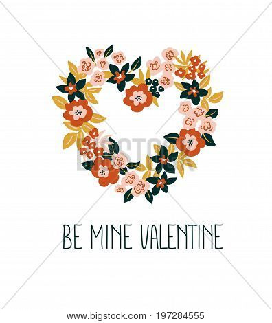Hand drawn valentine card with floral heart and lettering - 'Be mine Valentine'. Vector floral frame design.