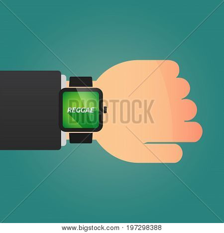 Hand With A Smart Watch And    The Text Reggae