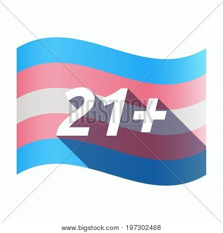 Isolated Transgender Flag With    The Text 21+