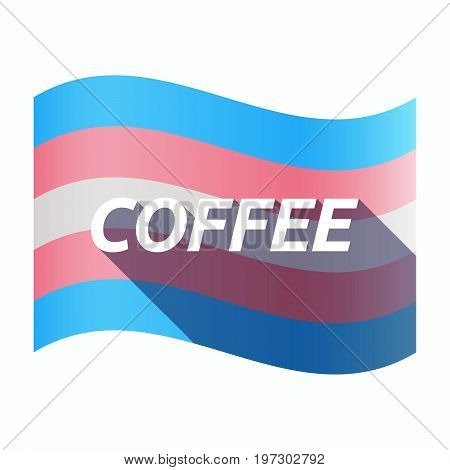 Isolated Transgender Flag With    The Text Coffee