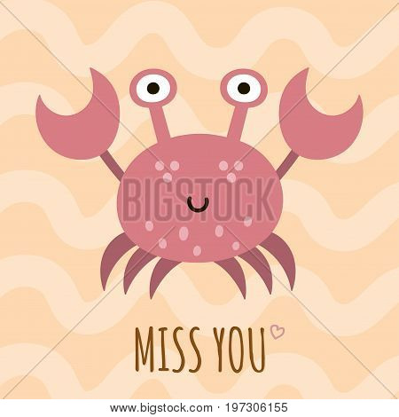 Miss you cute card, poster with a funny crab. Vector illustration
