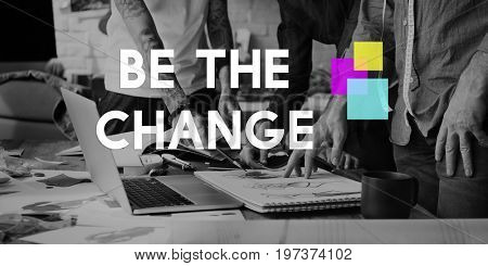 Be The Change Mindset Motivation Word
