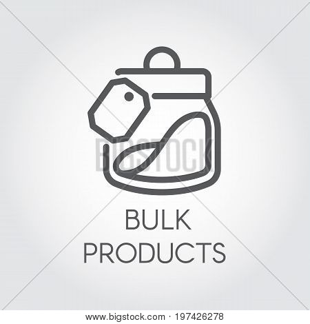 Bulk products icon. Cookery concept. Simple logo or button drawing in line style for websites, online shops, mobile apps and other design needs. Vector illustration