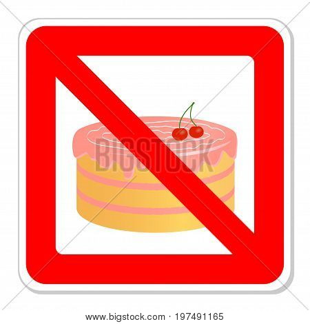 Birthday cake in prohibiting signs. Vector illustration.