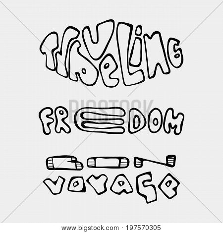 Set of text traveling slogans lettering. Bon voyage, traveling, freedom. Can be used on banners, cards.