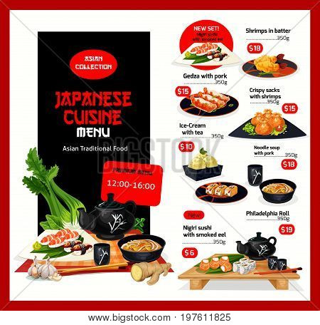 Japanese cuisine restaurant menu template. Vector Asian lunch offer for shrimps in butter, pork gedza or noodle soup, philadelphia roll or smoked eel nigiri sushi and ice cream dessert with tea