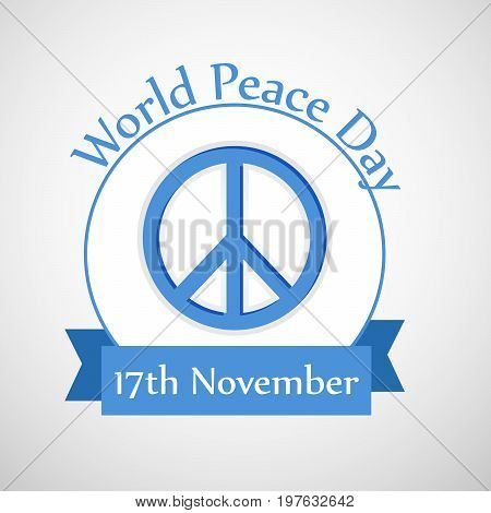 illustration of Peace Symbol with World Peace Day text on the occasion of International Peace Day