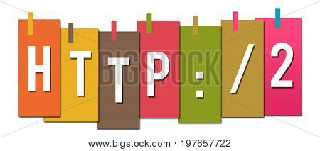 Http 2 concept image with text written over colorful background.