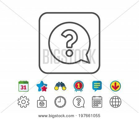 Question mark line icon. Help speech bubble sign. FAQ symbol. Calendar, Globe and Chat line signs. Binoculars, Award and Download icons. Editable stroke. Vector