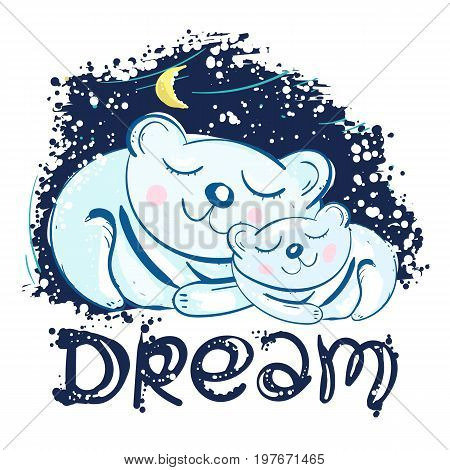 Polar bears sleep under star sky. Dream kids. Mother and son polar bears cute kids print t-shirt design