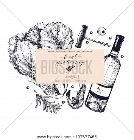 Vector hand draw banner local gathering. Frame composition. Wine, seafood, cheese, chicken meet, vegetable cabbage, rosemary, corcscrew, shrimp. Engraved art Sketched objects restaurant menu party