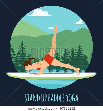 Woman doing Stand Up Paddling Yoga on Paddle Board on Water at lake Mountain landscape Stand Up Paddle Yoga Workout.