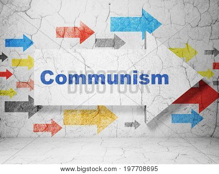 Politics concept:  arrow with Communism on grunge textured concrete wall background, 3D rendering