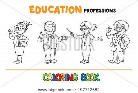 Coloring picture or coloring book set of funny teacher with the pointer, interpreter with headset, univercity lector and professor. Profession series. Children vector illustration.