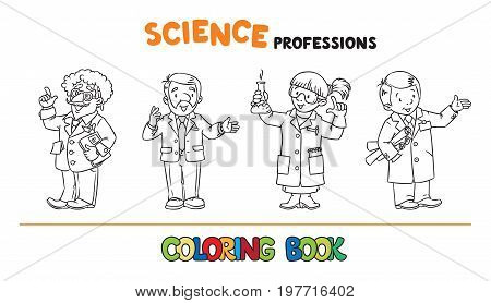 Coloring book set of funny scientist or inventor, univercity lecturer, chemist and engeneer. Profession series. Childrens vector illustration.