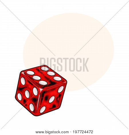 Realistic hand drawing of single shiny red dice, sketch style vector illustration with space for text. Hand drawn shiny dice, casino, gambling attribute
