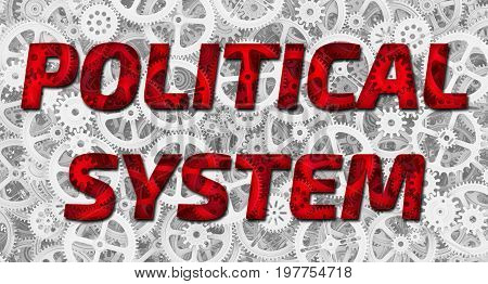 Political system. Red inscription