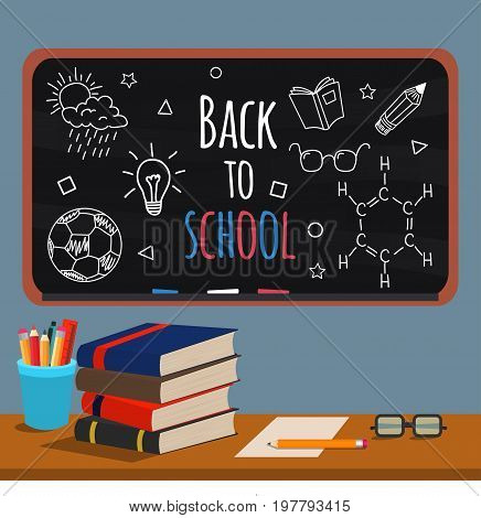 Back to school. Books cups with pens and pencils glasses on the teacher's Desk in the background of blackboard with hand drawn doodles. Vector illustration in flat style