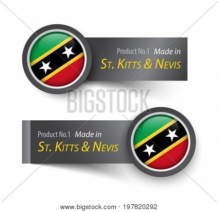 Flag Icon And Label With Text Made In Saint Kitts And Nevis .
