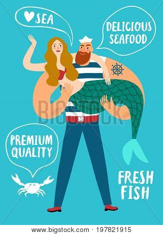 Seafood cartoon poster.Sailor holding beautiful mermaid. Fresh fish delicious seafood and premium quality titles.