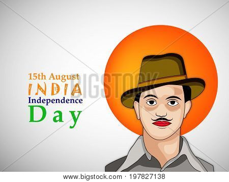 illustration of 15th August India Independence Day text with bhagat singh on the occasion of India Independence day