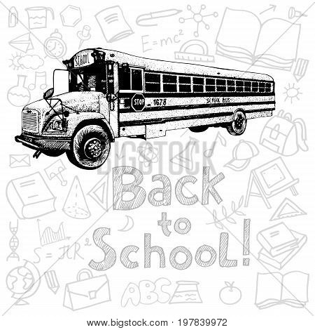 School bus, hand drawn illustration with back to school title and school  icons