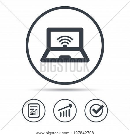 Computer with wifi icon. Notebook or laptop pc symbol. Report document, Graph chart and Check signs. Circle web buttons. Vector