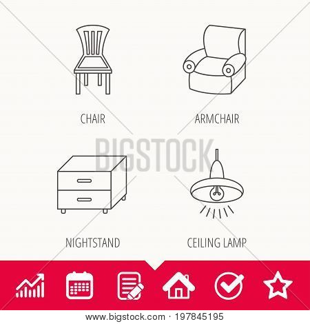 Ceiling lamp, nightstand and armchair icons. Chair linear sign. Edit document, Calendar and Graph chart signs. Star, Check and House web icons. Vector