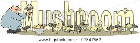 Illustration of the word Mushroom with assorted fungus and a man in coveralls.