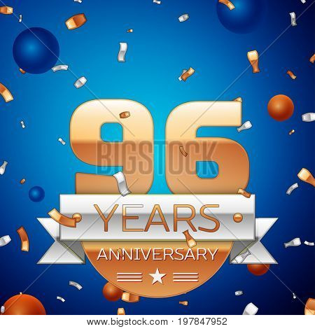 Realistic Ninety six Years Anniversary Celebration Design. Golden numbers and silver ribbon, confetti on blue background. Colorful Vector template elements for your birthday party