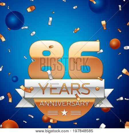 Realistic Eighty six Years Anniversary Celebration Design. Golden numbers and silver ribbon, confetti on blue background. Colorful Vector template elements for your birthday party