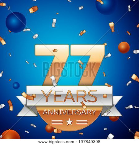 Realistic Seventy seven Years Anniversary Celebration Design. Golden numbers and silver ribbon, confetti on blue background. Colorful Vector template elements for your birthday party