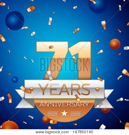 Realistic Seventy one Years Anniversary Celebration Design. Golden numbers and silver ribbon, confetti on blue background. Colorful Vector template elements for your birthday party