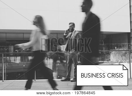 Business Crisis Bad News Recession Decrease Loss
