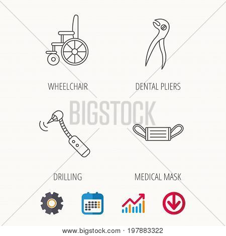 Medical mask, wheelchair and dental pliers icons. Drilling tool linear sign. Calendar, Graph chart and Cogwheel signs. Download colored web icon. Vector