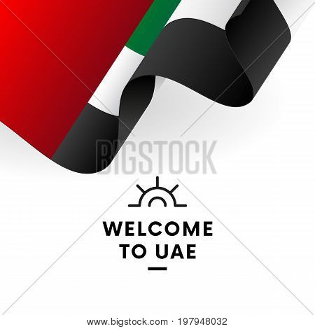 Welcome to United Arab Emirates. United Arab Emirates flag. UAE. Patriotic design. Vector illustration.