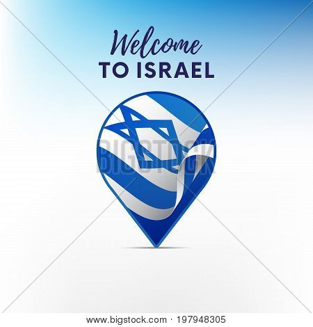 Flag of Israel in shape of map pointer or marker. Welcome to Israel. Vector illustration.