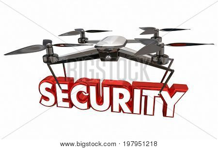 Security Surveillance Crime Prevention Drone Flying Carrying Word 3d Illustration
