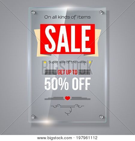 Fifty percent holiday discounts. Iformation on transparent vector glass plate. Calligraphic text on vertical selling ad banner. See through the 3D illustration, photo realistic texture.