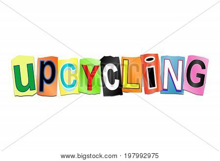 Upcycling Word Concept.
