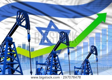 Israel Oil Industry Concept, Industrial Illustration - Growing Graph On Israel Flag Background. 3d I