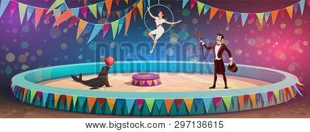 Circus Arena And Performers Show. Vector Big Top Circus Animal Tamer With Seal Juggling Ball, Magici