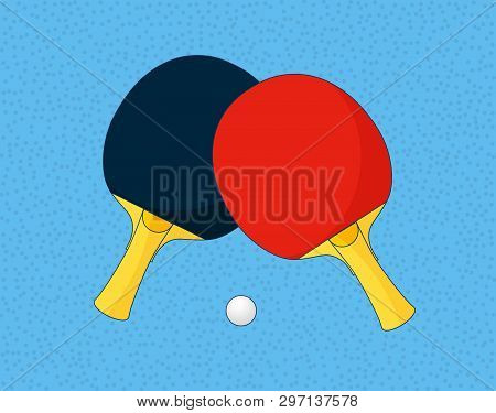 Ping Pong, Table Tennis, Vector Illustration. Two Table Tennis Rackets And A Ping-pong Ball. Ping-po