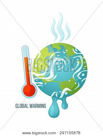 Global Warming Vector, Dangerous Process Of Melting, Suffering Planet With Thermometer And Red Scale