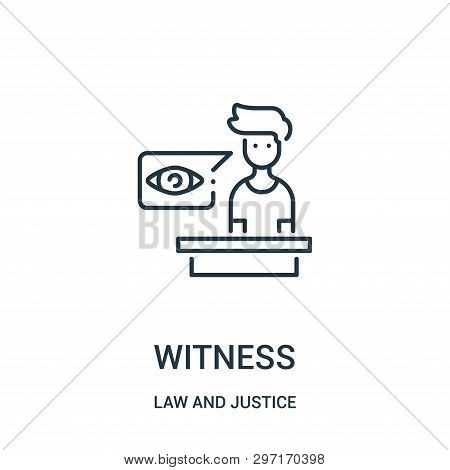 Witness Icon Isolated On White Background From Law And Justice Collection. Witness Icon Trendy And M