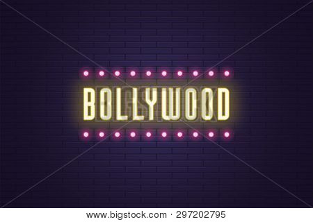 Neon Composition Of Headline Bollywood. Vector Illustration Of Glowing Neon Text Bollywood With Lamp