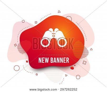 Fluid Badge. Binoculars Icon. Find Software Sign. Spy Equipment Symbol. Abstract Shape. Gradient Bin