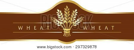 Cereal Brand Icon Or Logo Template. Gold Wheat Sheaf On Brown Banner Ribbon.