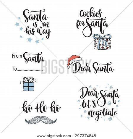 Christmas And Santa Claus Related Phrases. Hand Lettering Set. Dear Santa, Lets Negotiate, Ho Ho Ho,